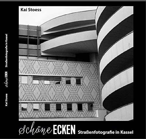 Schöne Ecken - Straßenfotografie in Kassel