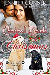 Central Bark at Christmas (Dog Tails Book 1)