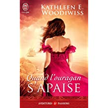 Quand l'ouragan s'apaise (J'ai lu Aventures & Passions)