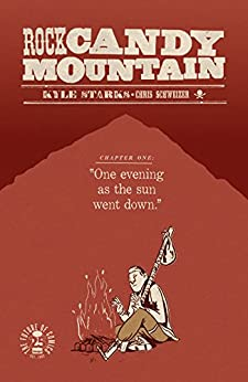 Rock Candy Mountain #1 by [Starks, Kyle]