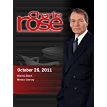 Charlie Rose - Slavoj Zizek/Misha Glenny (October 26, 2011)