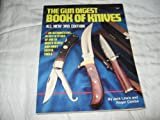 Gun Digest Book of Knives, Jack Lewis, 0873490223