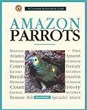 Amazon Parrots, Paul Paradise, 0793803489