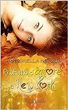 Profumo d'amore a New York (Digital Emotions) (Italian Edition)