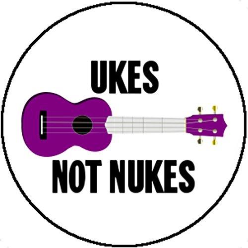 Not Costume Peace War (Badge Button Ukes Not Nukes Peace Anti War Hipster Hippie Ukelele Cute)