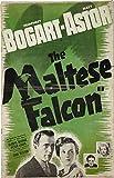 The Maltese Falcon Poster Movie O 11 x 17 Inches - 28cm x 44cm Humphrey Bogart Mary Astor Peter Lorre Sydney Greenstreet Ward Bond Barton MacLane Gladys George