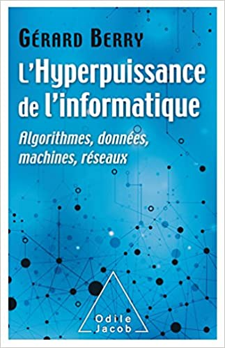 Amazon Fr L Hyperpuissance De L Informatique Algorithmes Donnees