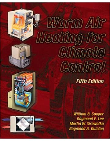 Warm Air Heating for Climate Control (5th Edition)