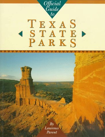 Official Guide to Texas State Parks (Learn About Texas)