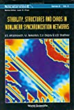 img - for Stability, Structures and Chaos in Nonlinear Synchronization Networks (World Scientific Series in 20th Century Chemistry) book / textbook / text book