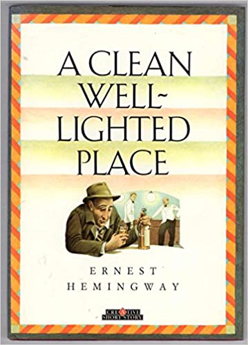 a clean well lighted place by ernest hemingway analysis