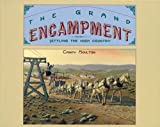 img - for The Grand Encampment: Settling the High Country book / textbook / text book
