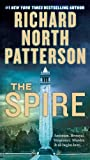 The Spire: A Novel, Richard North Patterson, 0312946392