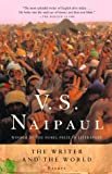 The Writer and the World, V. S. Naipaul, 0375707301