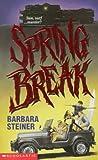 Spring Break, Barbara Steiner, 0590544195