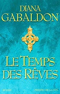 Outlander, tome 5, partie 2 : Le temps des rêves par Gabaldon