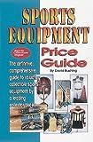 The Sports Equipment Price Guide, David Bushing, 0873413490