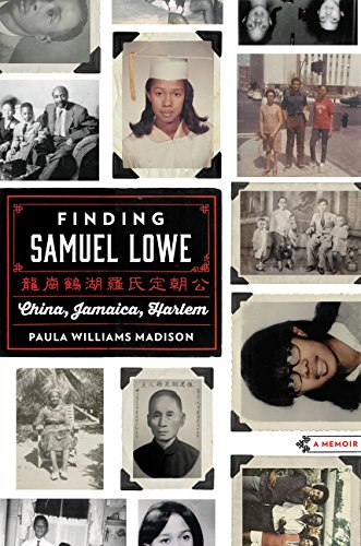 Search : Finding Samuel Lowe: China, Jamaica, Harlem