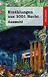 Erzählungen Aus 1001 Nacht (Auswahl), Anonym, 1482363437