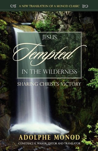 Jesus Tempted in the Wilderness: Sharing Christ's Victory