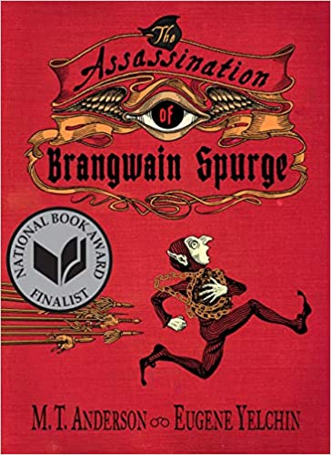 Amazon com: The Assassination of Brangwain Spurge (9780763698225