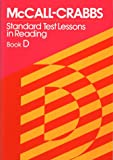 McCall-Crabbs Standard Test Lessons in Reading, Book D