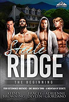 Steele Ridge: The Beginning by [Browning, Kelsey, Devlyn, Tracey, Giordano, Adrienne]