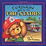 Corduroy Goes to the Fire Station, Lisa McCue, 0670036005