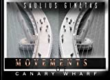 Movements of Canary Wharf: Inspiration From London -Movements of Canary Wharf by Saulius Ginetas