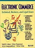 img - for Electronic Commerce: Technical, Business, and Legal Issues book / textbook / text book