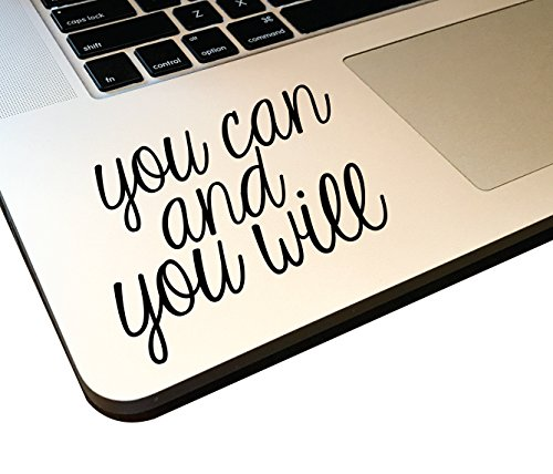 """You Can and You Will 4"""" Decal _ Vinyl motivational STICKER for laptop journal,wall or car (matte black)"""