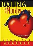 Dating Can Be Murder: A Samantha Shaw Mystery (Samantha Shaw Mysteries)