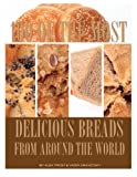 100 of the Most Delicious Breads from Around the World, Alex Trost and Vadim Kravetsky, 1494796961