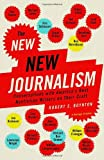 """The New New Journalism - Conversations with America's Best Nonfiction Writers on Their Craft"" av Robert Boynton"