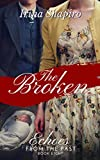 The Broken (Echoes from the Past Book 8)