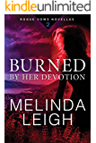 Burned by Her Devotion (Rogue Vows Book 2)