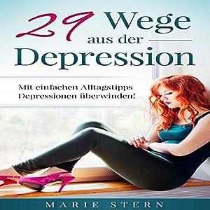 29 Wege aus der Depression Hörbuch