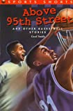 Above 95th Street and Other Basketball Stories, Geof Smith, 1565657721