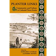 Planter Links: Community and Culture in Colonial Nova Scotia