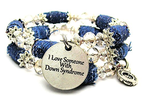 I Love Someone With Down...