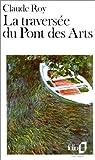 La traversée du Pont des Arts par Roy