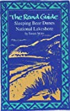 The Road Guide to Sleeping Bear Dunes, Susan Stites, 0966531604