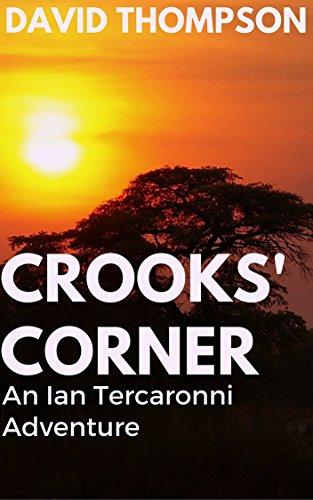 CROOKS' CORNER: An Ian Tercaronni Adventure