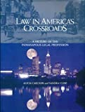 Law in America's Crossroads, Alicia Carlson and Sandra Cline, 0966838025