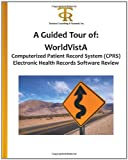 A Guided Tour Of: Worldvista Computerized Patient Record System (CPRS) Electronic Health Records Software Review, Dr. Teresa C Piliouras Ph.D., 1463700520