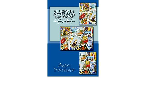 El libro de actividades del Tarot: Una colección de ideas ...