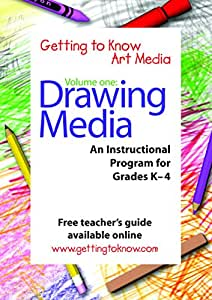 (Getting To Know Art Media) Volume One: Drawing Media