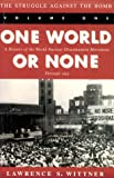 img - for The Struggle Against the Bomb: One World or None: A History of the World Nuclear Disarmament Movement Through 1953 (Stanford Nuclear Age Series) book / textbook / text book
