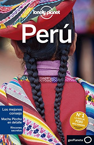 Lonely Planet Peru (Travel Guide) (Spanish Edition) [Lonely Planet - Carolyn McCarthy - Greg Benchwick - Alex Egerton - Phillip Tang - Luke Waterson] (Tapa Blanda)