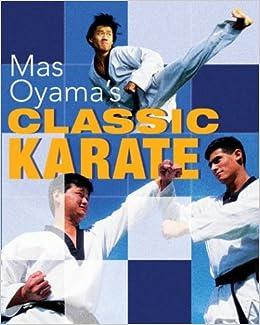Resultado de imagen de MAS OYAMA´S CLASSIC KARATE